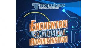 Primer encuentro tecnológico-administrativo